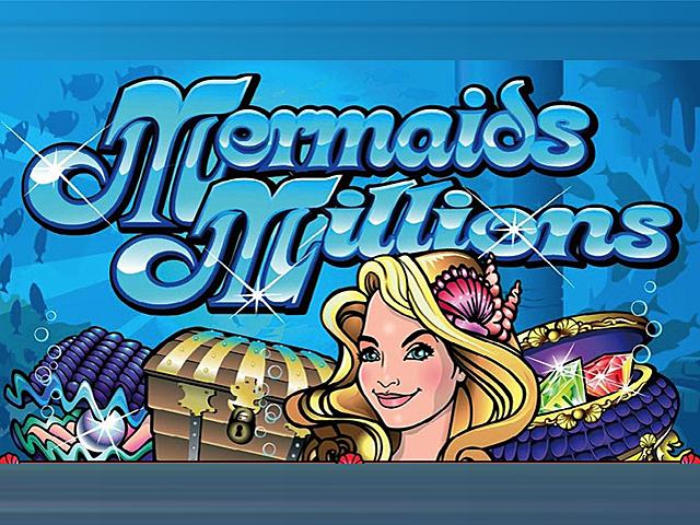 Слот Mermaids Millions
